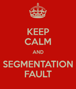 keep-calm-and-segmentation-fault